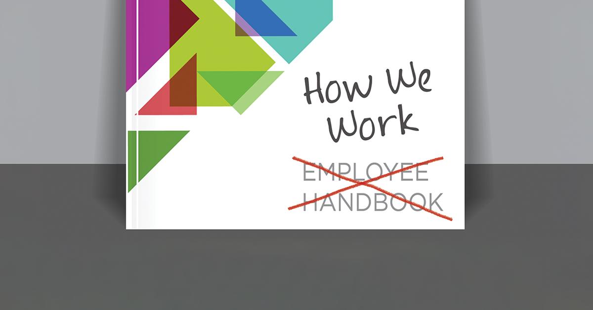 Not Your Grandfather's Employee Handbook